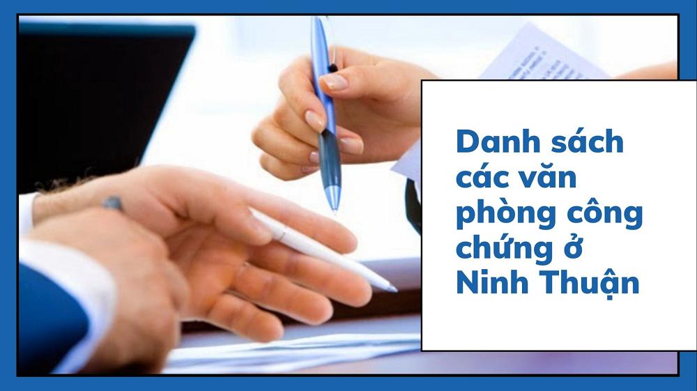 Van phong cong chung tai ninh thuan - Văn phòng công chứng tại Ninh Thuận